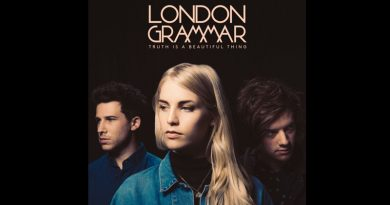 "Release Review: London Grammar, ""Truth Is A Beautiful Thing"", Album, Out Now"