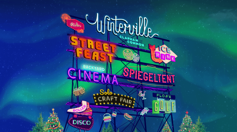 Winterville 2018 at Clapham Common, South London, Running until Sunday, December 23rd