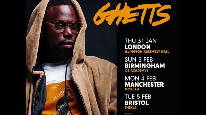 See Ghetts @ O2 Forum Kentish Town – Saturday December 21st
